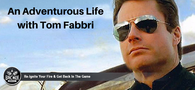 An Adventurous Life with Tom Fabbri